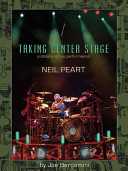 Neil Peart  Taking Center Stage