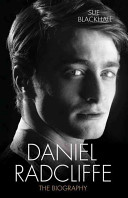 Daniel Radcliffe: The Biography Book Cover