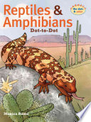 Reptiles and Amphibians Dot to Dot