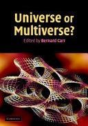 Universe Or Multiverse?