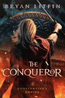 Pdf The Conqueror (Constantine's Empire Book #1) Telecharger