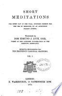 Short meditations for every day in the year  by an anonymous Italian author  Tr  by E J  Luck