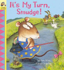 It s My Turn  Smudge