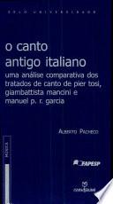 Canto Antigo Italiano, O - Uma