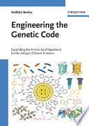 Engineering the Genetic Code