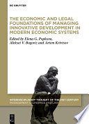 The Economic and Legal Foundations of Managing Innovative Development in Modern Economic Systems