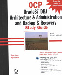 OCP  Oracle8i DBA Architecture   Administration and Backup   Recovery Study Guide