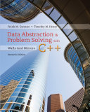 Data Abstraction & Problem Solving with C++