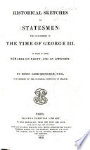 Historical Sketches of Statesmen who Flourished in the Time of George III