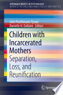 Children with Incarcerated Mothers