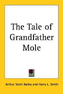 The Tale of Grandfather Mole