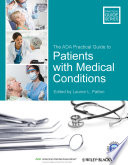 """The ADA Practical Guide to Patients with Medical Conditions"" by Lauren L. Patton, American Dental Association"