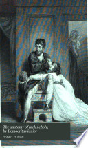 The anatomy of melancholy  by Democritus iunior