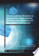 Interdisciplinary Research In Engineering Steps Towards Breakthrough Innovation For Sustainable Development Book PDF
