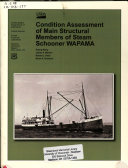 Condition Assessment of Main Structural Members of Stream Schooner WAPAMA