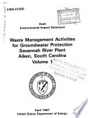Savannah River Plant, Aiken, Waste Management Activities for Groundwater Protection