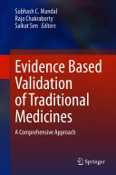 Evidence Based Validation of Traditional Medicines