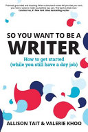 Pdf So You Want to Be a Writer