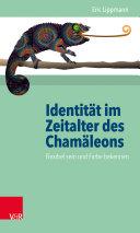 Identität im Zeitalter des Chamäleons