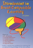 Introduction to Brain Compatible Learning