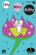 Itty Bitty Kitty (edu)