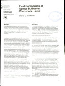 Field Comparison of Spruce Budworm Pheromone Lures