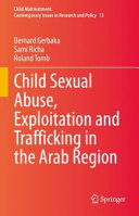 Child Sexual Abuse  Exploitation and Trafficking in the Arab Region Book