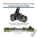 Photographer's Guide to the Nikon Coolpix