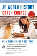AP® World History Crash Course Book + Online: