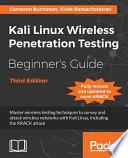 Kali Linux Wireless Penetration Testing Beginner's Guide -Third