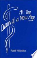 Dawn Of A New Age