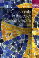 Christianity in the Later Roman Empire  A Sourcebook