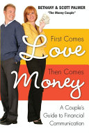 First Comes Love, Then Comes Money Book