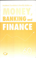 Academic Foundation S Bulletin On Money  Banking And Finance Volume  60 Analysis  Reports  Policy Documents