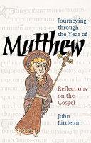 Journeying Through The Year Of Matthew