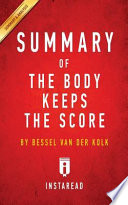 Summary of The Body Keeps the Score