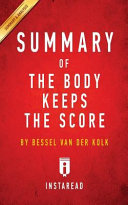 Summary Of The Body Keeps The Score Book