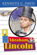 Don t Know Much about Abraham Lincoln