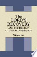 The Lord's Recovery and the Present Situation of Religion