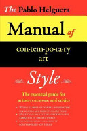 The Pablo Helguera Manual of Contemporary Art Style