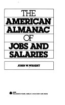 The American Almanac Of Jobs And Salaries Book PDF