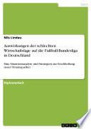 Auswirkungen der schlechten Wirtschaftslage auf die Fußball-Bundesliga in Deutschland
