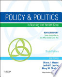 Policy And Politics In Nursing And Healthcare Revised Reprint