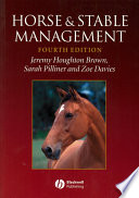 """Horse and Stable Management"" by Jeremy Houghton Brown, Sarah Pilliner, Zoe Davies"