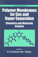 Polymer Membranes for Gas and Vapor Separation
