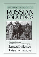 An Anthology of Russian Folk Epics