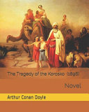 Read Online The Tragedy of the Korosko (1896) For Free