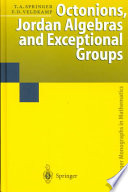 Octonions, Jordan Algebras, and Exceptional Groups