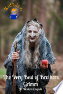 The Very Best of Brothers Grimm In Modern English (Translated)