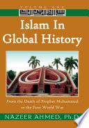 Islam in Global History  Volume One Book PDF